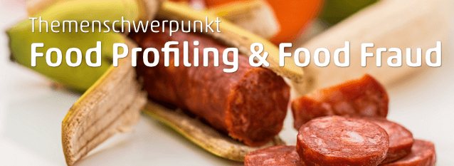 Food Profiling und Food Fraud