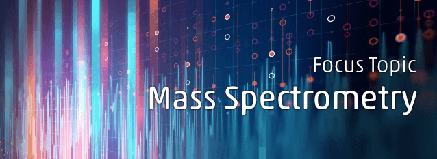 Focus Topic Mass Spectrometry